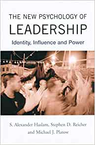 New Psychology of Leadership the Identity Influence and Power S Alexander Haslam