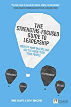 The Strengths Focused Guide to Leadership